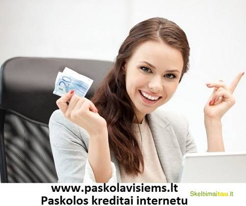 Vartojimo paskola. greitas kreditas. kreditai internetu.