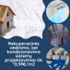 Vėdinimo sistemos projektavimas, įrengimas